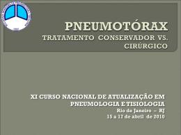 PNEUMOTÓRAX TRATAMENTO CONSERVADOR VS. CIRÚRGICO