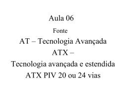 Fonte do PCAT - 2AT Associação Avançada em Tecnologia