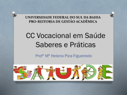 Campo da Saúde - Aula 1 (4294656) - helenapiza.ufsb