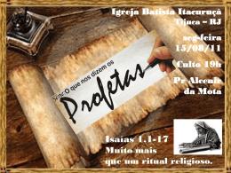 Isaías 1.1-17 - Igreja Batista Itacuruçá