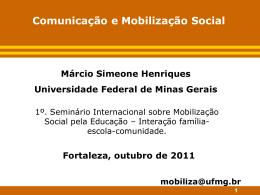 Márcio Simeone Henriques (UFMG)