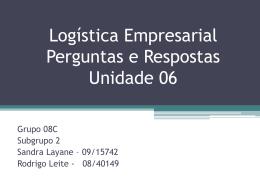 Logística Empresarial Perguntas e Respostas Unidade 06