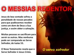 LIÇÃO - O MESSIAS REDENTOR