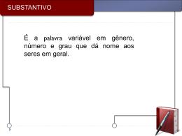 Substantivo Uniforme (Uma Forma)