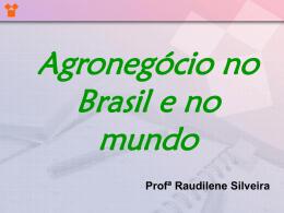 970 kB 28/11/2014 Agronegócio no Brasil e no mundo