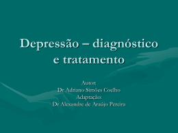 Depressão na atualidade – diagnóstico e tratamento