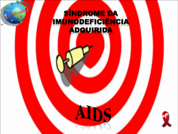 AIDS_Sindrome de Imunideficiencia Adquirida