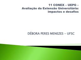 """Palestra de abertura do 11º CONEX: """"Avaliação da Extensão"""