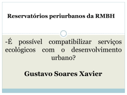 Reservatórios periurbanos da RMBH: é possível compatibilizar