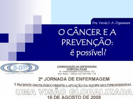 O Câncer e a Prevenção: É Possível