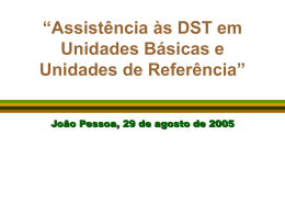 """""""Assistência às DST em Unidades Básicas e Unidades de Referência"""""""