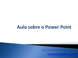 Aula sobre o power point Arquivo