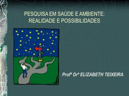 Pesquisa em Saúde e Ambiente- realidade e possibilidades