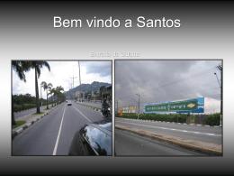 BEM VINDO A SANTOS