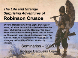 The Life and Strange Surprising Adventures of Robinson Crusoe of