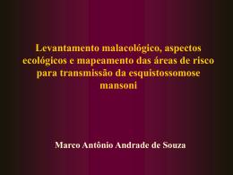 Levantamento malacológico, aspectos ecológicos e mapeamento