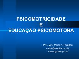 Psicomotricidade e educação psicomotora