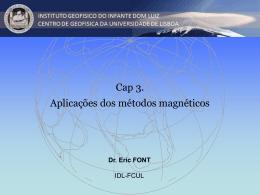 Cap. III. As Aplicacoes dos Metodos Magneticos