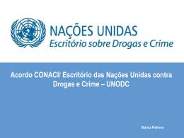 Acordo CONACI / Escritorio das Nações Unidas