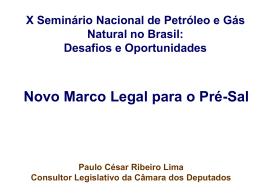 Congresso Nacional - Paulo César Ribeiro Lima