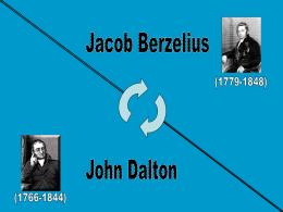 Dalton vs Berzelius - João Pedro e Ricardo Moreira (8º Ano)