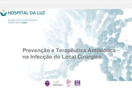 Prevenção e Terapêutica Antibiótica na Infecção do Local Cirúrgico