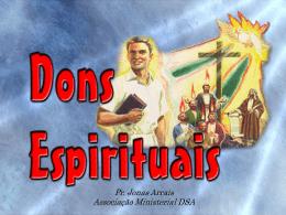 Dons Espirituais power - Bem vindo a www.neemias.info