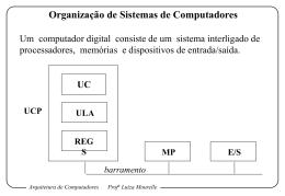 Arquitetura de Computadores Prof a Luiza Mourelle