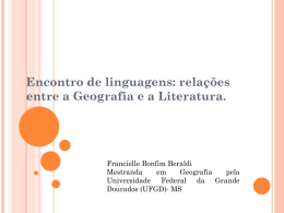 Encontro de linguagens: relações entre a Geografia e a Literatura.