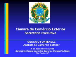 Apresentação CAMEX, por Gustavo Fontenele