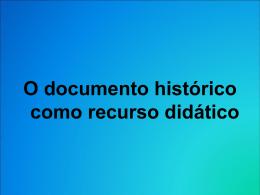 O documento histórico como recurso didático