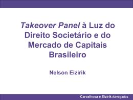 Carvalhosa e Eizirik Advogados Takeover Panel Britânico
