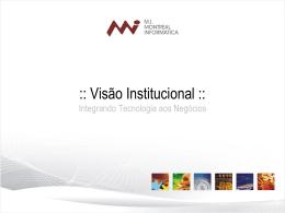 Slide 1 - MI Montreal Informática Ltda