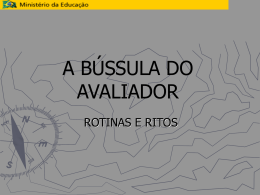 A BÚSSULA DO AVALIADOR