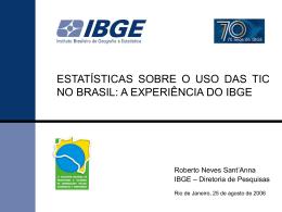 Estatísticas sobre uso de TIC no Brasil