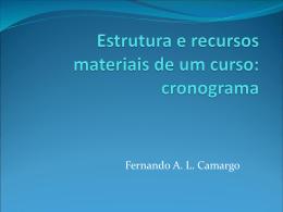 Estrutura e recursos materiais de um curso: cronograma
