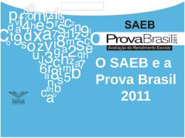 O SAEB e a Prova Brasil
