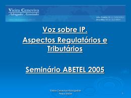 VoIP - Vieira Ceneviva Advogados Associados