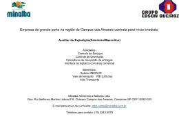 Empresa de grande porte na região do Campos dos Amarais