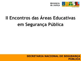 II Encontros das Áreas Educativas em Segurança