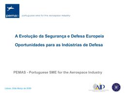Apresentação PEMAS - Portuguese SME fot the Aerospace Industry