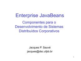 Enterprise JavaBeans: Componentes para o Desenvolvimento de
