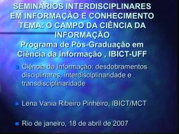 Seminário PPGCI IBICT Lena Vania abril 2007