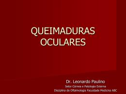 - Disciplina de Oftalmologia