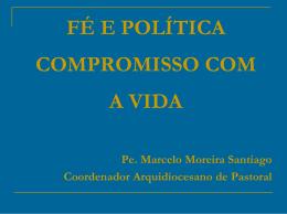 Fé e Política - Arquidiocese de Mariana