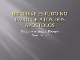 Um Breve Estudo No Livros de Atos dos Apóstolos