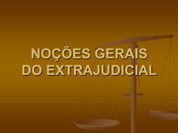 Visão geral do Extrajudicial