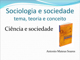 Sociologia e sociedade Antonio Mateus Soares