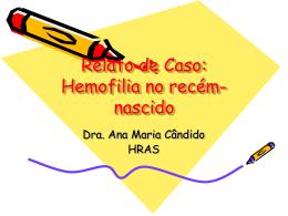 Hemofilia A Relato de Caso