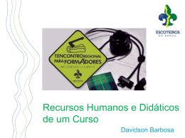 Recursos Humanos e Didáticos de um Curso